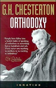 Orthodoxy, by G. K. Chesterton